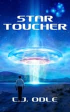 StarToucher ebook by C.J. Odle