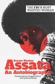 Assata - An Autobiography ebook by Assata Shakur,Angela Davis,Lennox Hinds