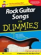 Rock Guitar Songs for Dummies (Music Instruction) ebook by Greg P. Herriges, Hal Leonard Corp.