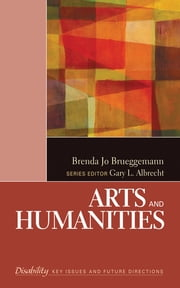Arts and Humanities ebook by Dr. Brenda Jo Brueggemann
