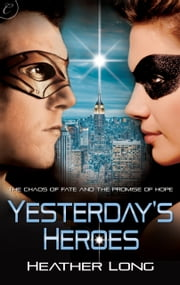 Yesterday's Heroes ebook by Heather Long