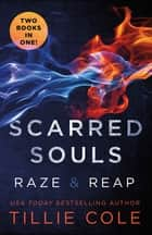 Scarred Souls ebook by Tillie Cole
