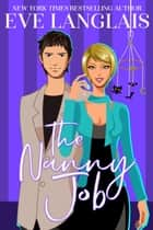 The Nanny Job ebook by Eve Langlais