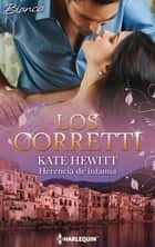 Herencia de infamia - Los Corretti (4) ebook by Kate Hewitt