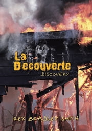 La Decouverte - Discovery ebook by Rex Bradley Smith