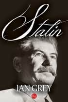 Stalin ebook by Ian Grey