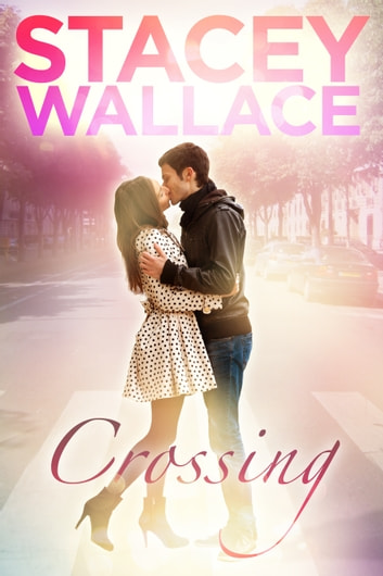 Crossing ebook by Stacey Wallace