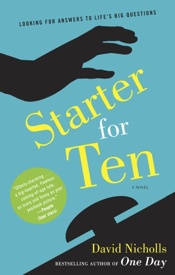 Starter for Ten - A Novel ebook by David Nicholls