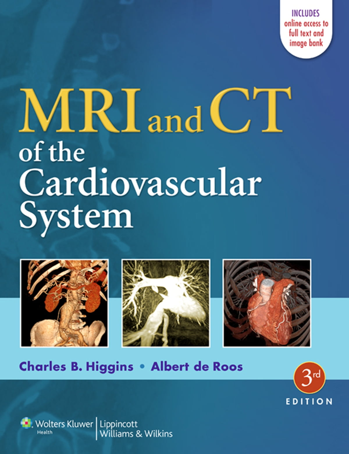 Mri And Ct Of The Cardiovascular System Ebook By Charles B Higgins