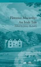 Florence Macarthy: An Irish Tale ebook by Jenny McAuley
