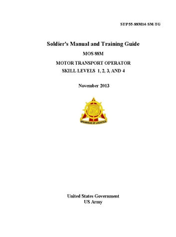 STP 55-88M14-SM-TG Soldier's Manual and Training Guide MOS 88M Motor Transport Operator Skill Levels 1, 2, 3 AND 4 November 2013