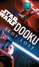 Dooku: Jedi Lost ebook by Cavan Scott
