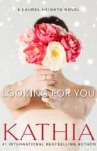 Looking for You ebook by Kathia, Kate Perry