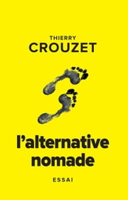 L'alternative nomade ebook by Thierry Crouzet