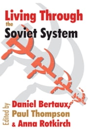 Living Through the Soviet System ebook by Leo Lowenthal