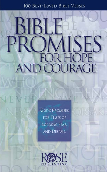 Bible Promises for Hope and Courage ebook by Rose Publishing