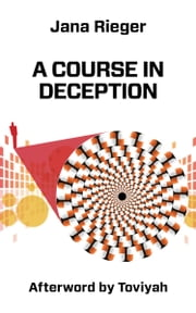 A Course in Deception ebook by Jana Rieger