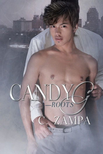 Candy G—Roots ebook by C. Zampa