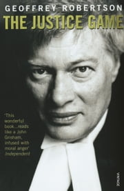 The Justice Game ebook by Geoffrey Robertson