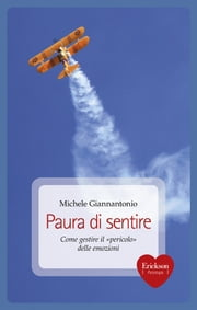 Paura di sentire ebook by Michele Giannantonio