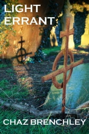 Light Errant ebook by Chaz Brenchley