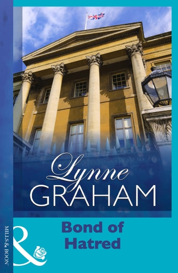 Bond Of Hatred ebook by Lynne Graham