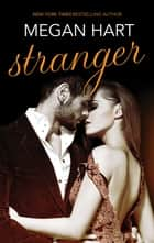 Stranger ebook by Megan Hart