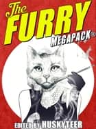 The Furry MEGAPACK® ebook by
