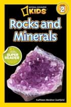 National Geographic Readers: Rocks and Minerals ebook by Kathleen Weidner Zoehfeld