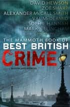 The Mammoth Book of Best British Crime 9 ebook by Maxim Jakubowski