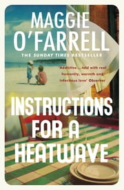 Instructions for a Heatwave ebook by Maggie O'Farrell