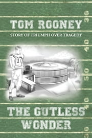 The Gutless Wonder ebook by Tom Rooney