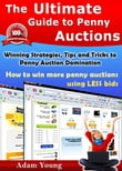 The Ultimate Guide to Penny Auctions