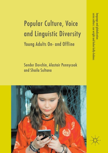 Popular culture voice and linguistic diversity ebook di sender popular culture voice and linguistic diversity young adults on and offline ebook by fandeluxe Image collections