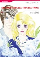 THE BOSS'S DOUBLE TROUBLE TWINS (Mills & Boon Comics) - Mills & Boon Comics ebook by Toyo Issiki, Raye Morgan