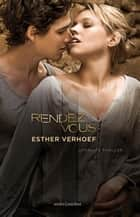 Rendez-vous ebook by Esther Verhoef