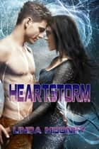 HeartStorm ebook by Linda Mooney