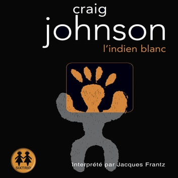 L'indien blanc livre audio by Craig Johnson