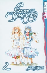 Flower of the Deep Sleep, Vol. 2 ebook by Yuana Kazumi