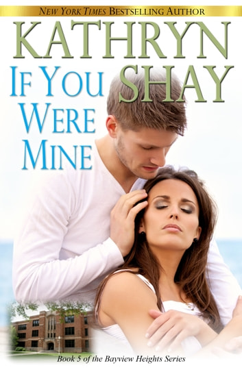 If You Were Mine ebook by Kathryn Shay