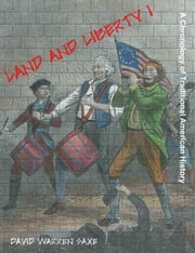 Land and Liberty II: The Basics of Traditional American History ebook by Saxe, David, Warren