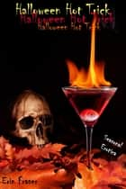 Halloween Hot Trick ebook by Erin Fraser