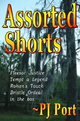 Assorted Shorts ebook by PJ Port