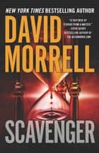 Scavenger ebook by David Morrell