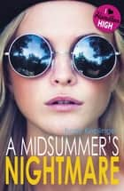 A Midsummer's Nightmare ebook by Kody Keplinger