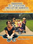 Abandoned in Menorca with my six children - My return to the UK with my six children ebook by Heidi meggs Reeve