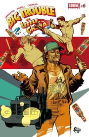 Big Trouble in Little China #6 ebook by Eric Powell,Brian Churilla