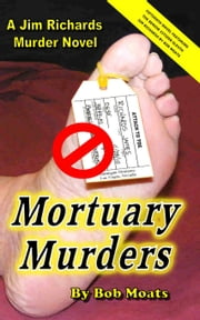 Mortuary Murders ebook by Bob Moats