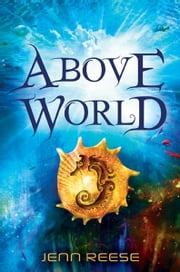 Above World ebook by Jenn Reese