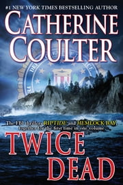 Twice Dead ebook by Catherine Coulter